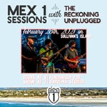 Mex+1+Sessions+with+The+Reckoning