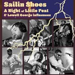 Sailin%E2%80%99+Shoes%3A+A+Night+of+Little+Feat+%26+Lowell+George+Influences